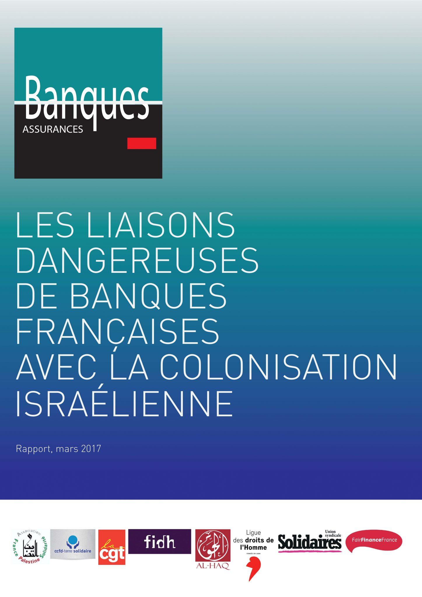 les-liaisons-dangereuses-de-banques-franc%cc%a7aises-avec-la-colonisation-israelienne-mars-2017